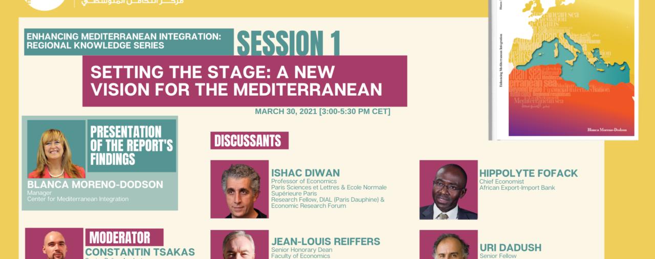 Enhancing Mediterranean Integration: A New Vision for the Mediterranean