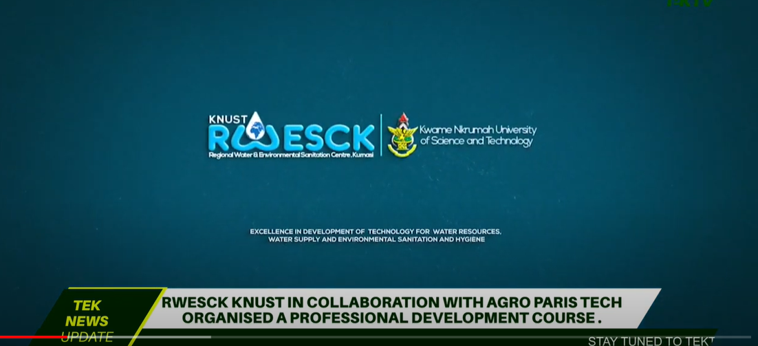 RWESCK-KNUST collaborates with AgroParisTech to organize a professional development course in Kumasi (Ghana)